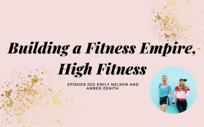 BUILDING A FITNESS EMPIRE AND JUGGLING MOTHERHOOD