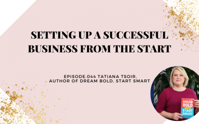 SETTING UP A SUCCESSFUL BUSINESS FROM THE START   TATIANA TSOIR
